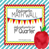 Calendar Math Wall: Kindergarten, 1st Quarter