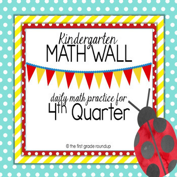 Calendar Math Wall: Kindergarten, 4th Quarter