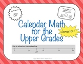 Calendar Math for Upper Grades - 1st Semester