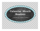 Calendar Month Headers