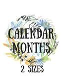 Calendar Months (2 sizes) Floral Print