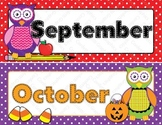 Calendar Months Owl Polka Dot Hobo Stitched Colorful Classroom Theme Set