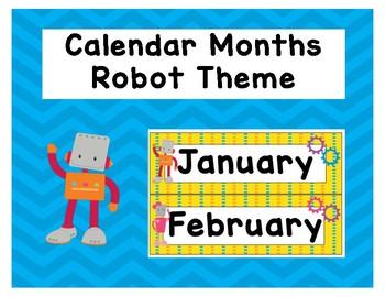 Calendar Months ** ROBOT THEME*