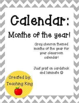Calendar: Months of the Year Gray Chevron Themed Classroom