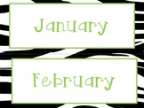 Calendar Months of the Year - Zebra with Green Text