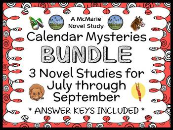 Calendar Mysteries BUNDLE : July thru September (Ron Roy) 3 Novel Studies
