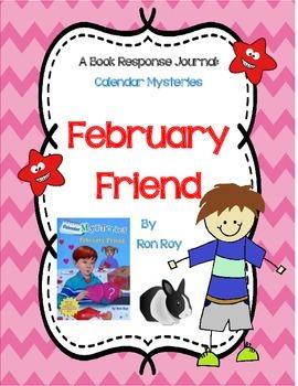 Calendar Mysteries - February Friend - A Complete Book Response Journal