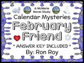 Calendar Mysteries: February Friend (Ron Roy) Novel Study / Comprehension