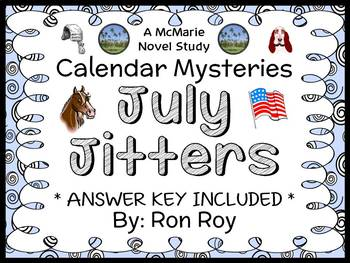 Calendar Mysteries: July Jitters (Ron Roy) Novel Study / Reading Comprehension
