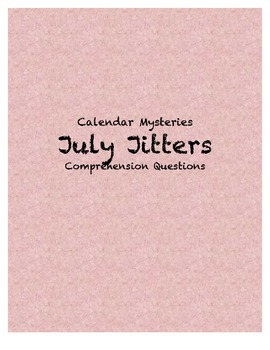Calendar Mysteries July Jitters comprehension questions