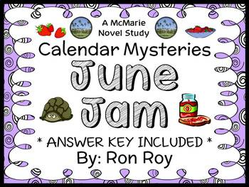 Calendar Mysteries: June Jam (Ron Roy) Novel Study / Comprehension  (25 pages)