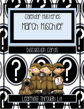Calendar Mysteries MARCH MISCHIEF - Discussion Cards