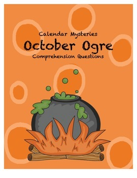 Calendar Mysteries: October Ogre Comprehension Questions