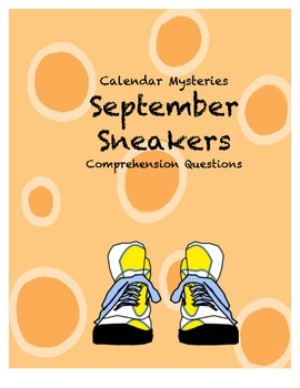 Calendar Mysteries: September Sneakers Comprehension Questions