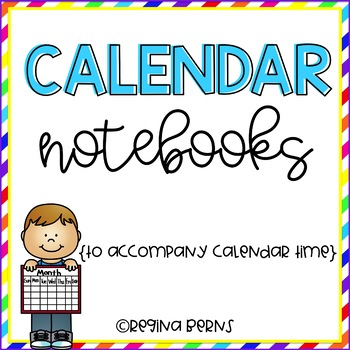 Calendar Notebooks By Regina Berns Teachers Pay Teachers