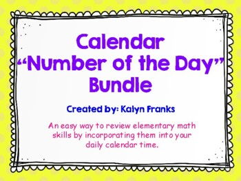 "Calendar ""Number of the Day"" Math Bundle"