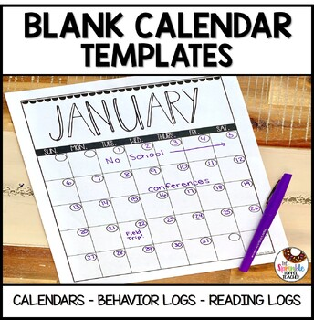 Calendar Pack Includes Blank Calendars Reading Logs and Behavior Calendars