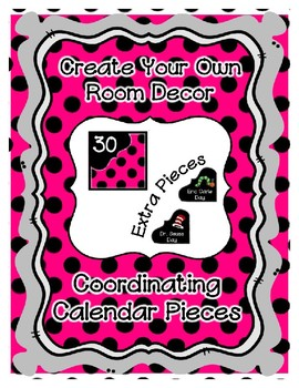 Calendar Pieces with Extras - Create Your Own Room - Black Dot - Bright Pink