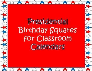 Calendar - Presidential Birthday Squares