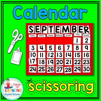Calendar Scissoring - An Early Learner Literacy and Math Center