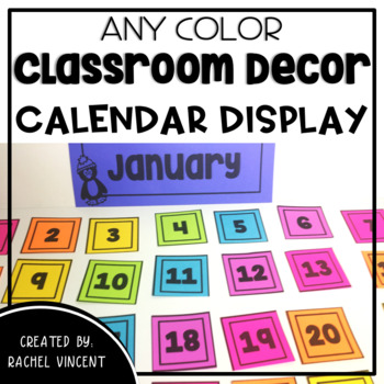Calendar Set Display  - Any Color Classroom Decor