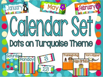 Calendar Set- Dots on Turquoise Theme!
