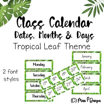 Calendar Set - TROPICAL LEAF THEME (Middle Primary)