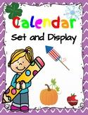Calendar Set and Display