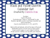 Calendar Set in Black and Yellow Chevron