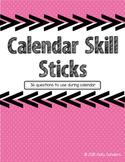Calendar Skill Stick Questions