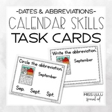 Calendar Skills Task Cards: Dates & Abbreviations
