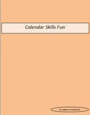 Calendar Skills Fun