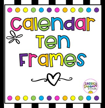 Calendar Ten Frames- Black & White with Rainbow