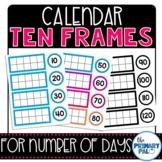 Calendar Ten Frames for Days in School