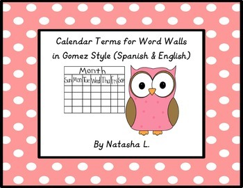 Calendar Terms for Word Walls (English/Spanish, Gomez Style)