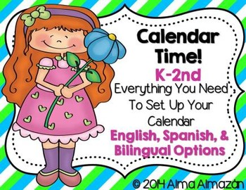Calendar Time Everything You Need K-2 Bilingual