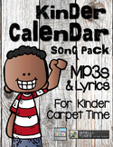 Calendar Time - Kindergarten Song Pack