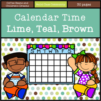 Calendar Time- Lime, Teal, Brown