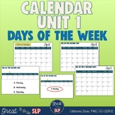 Calendar Lesson Unit #1-  Days of The Week