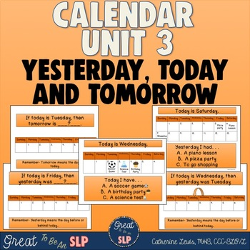 Calendar Unit 3- Today, Yesterday & Tomorrow