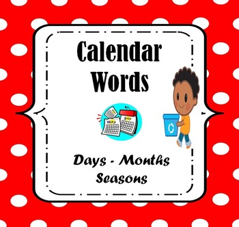 Calendar Words Worksheets: Tracing and Writing (Pre-Kinder through Second Grade)