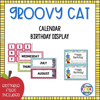 Calendar and Birthday Display {Groovy Cat}