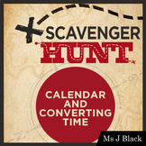 Calendar and Converting Time Scavenger Hunt