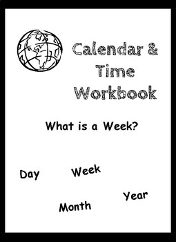 Calendar and Time Workbook: What is a Week?