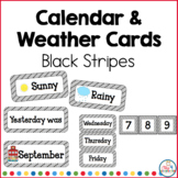 Calendar and Weather Cards Black Stripe