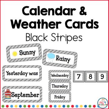 Calendar and Weather Cards Black Stripe
