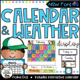 Calendar and Weather Chart {NSW Font - Polka Dot}