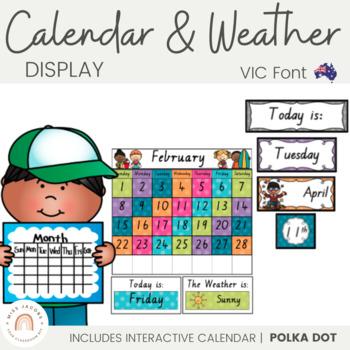 Calendar and Weather Chart {VIC Font - Polka Dot}