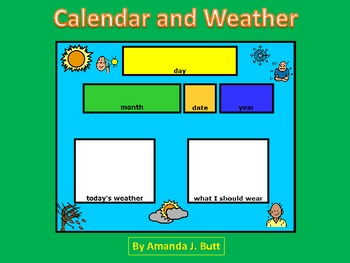 Calendar and Weather - Special Education; Autism; Pre-K; K