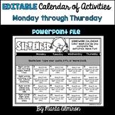 Calendar of Activities - Monday thru Thursday {EDITABLE}